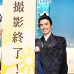 NHK大河ドラマ「麒麟がくる」 撮影終了
